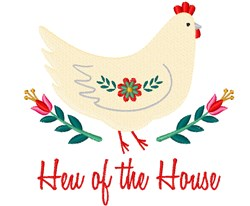 Hen Of The House embroidery design