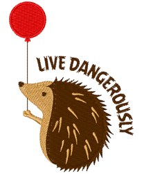Live Dangerously embroidery design
