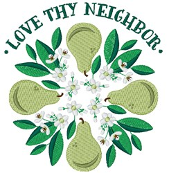 Love Thy Neighbor embroidery design
