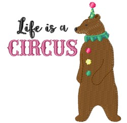 Life Is A Circus embroidery design