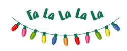 Fa La La La Lights embroidery design