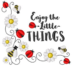 Enjoy The Little Things embroidery design