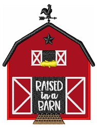 Raised In A Barn embroidery design