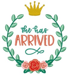 She Has Arrived embroidery design