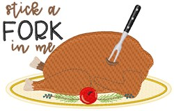 Stick A Fork In Me embroidery design
