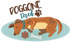 Doggone Tired embroidery design