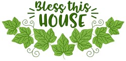 Ivy Bless This House embroidery design