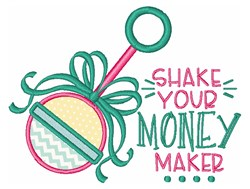 Shake Your Money Maker embroidery design