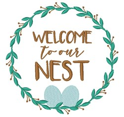 Welcome To Our Nest embroidery design