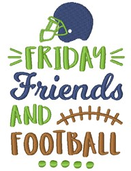 Friday Friends & Football embroidery design