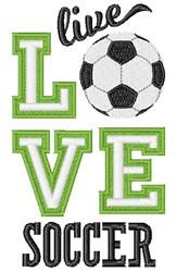 Live Love Soccer embroidery design