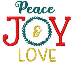 Peace Joy & Love embroidery design