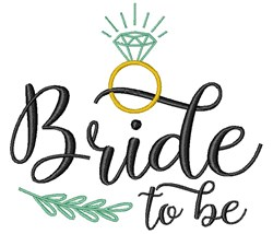 Bride To Be embroidery design