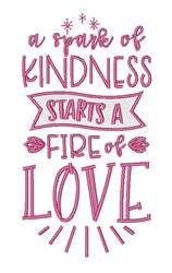 Spark Of Kindness embroidery design