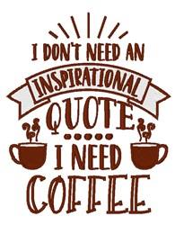 I Need Coffee embroidery design