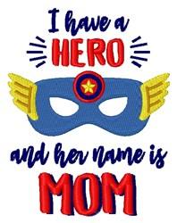 Hero Mom embroidery design