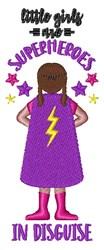 Superhero Girl Disguise embroidery design