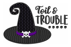 Halloween Witch Hat Toil Trouble embroidery design