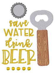 Save Water Drink Beer embroidery design
