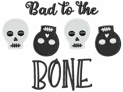 Halloween Skeleton Skulls Bad To The Bone Border embroidery design
