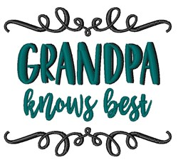 Grandpa Knows Best embroidery design