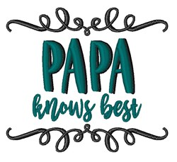 Papa Knows Best embroidery design