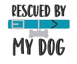 Rescued By Pet Dog Bone Collar embroidery design