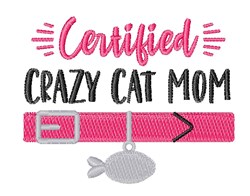 Certified Crazy Pet Cat Mom Collar embroidery design