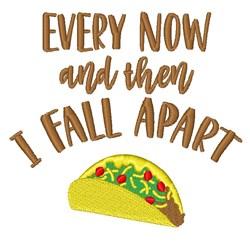 I Fall Apart Taco embroidery design