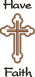Have Faith embroidery design