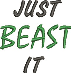Just Beast It embroidery design