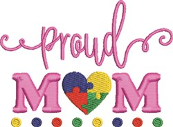 Proud Autism Mom embroidery design