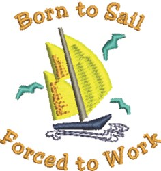 Born To Sail embroidery design