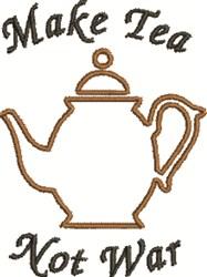Make Tea embroidery design