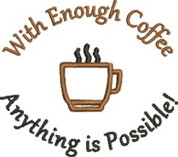Enough Coffee embroidery design