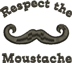Mustache Respect embroidery design