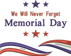 Never Forget Memorial Day embroidery design