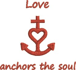 Love Anchors The Soul embroidery design