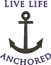 Live Life Anchored embroidery design