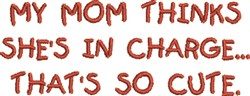 Mom in Charge 1 embroidery design