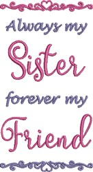 My Sister My Friend embroidery design
