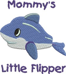 Mommys Flipper embroidery design