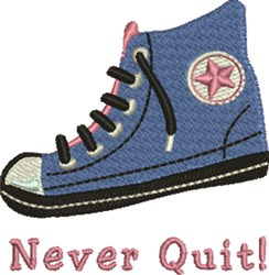 Never Quit embroidery design