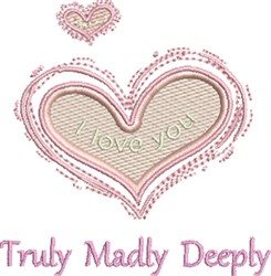 Truuly Madly Deeply embroidery design