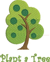 Plant A Tree embroidery design