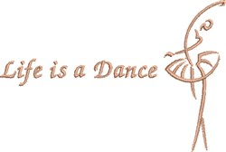 Life is a Dance embroidery design