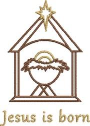 Jesus is Born embroidery design