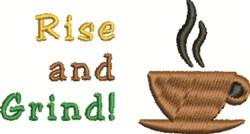Rise And Grind embroidery design