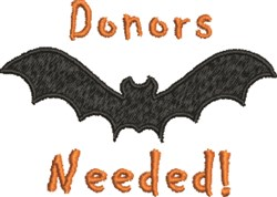 Donors Needed Bat embroidery design