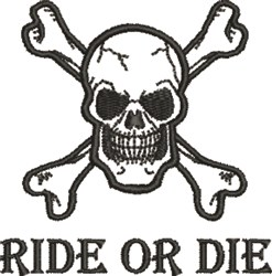 Skull Ride or Die embroidery design